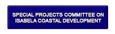 Special Projects Committee on Isabela Coastal Development