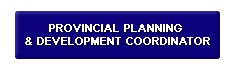 Provincial Planning & Development Coordinator's Office